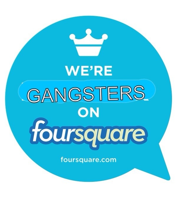 Gangsters on Foursquare